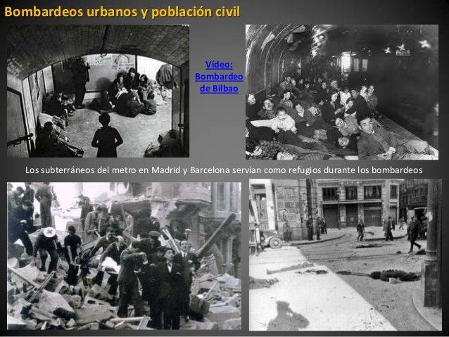 Bombardeos urbanos y población civil                                            Vídeo:                                    ...