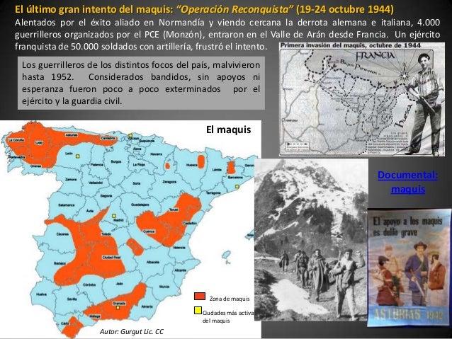 """El último gran intento del maquis: """"Operación Reconquista"""" (19-24 octubre 1944)Alentados por el éxito aliado en Normandía ..."""