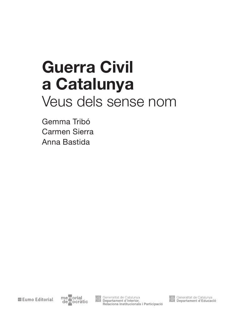 Guerra Civil a Catalunya Veus dels sense nom Gemma Tribó Carmen Sierra Anna Bastida