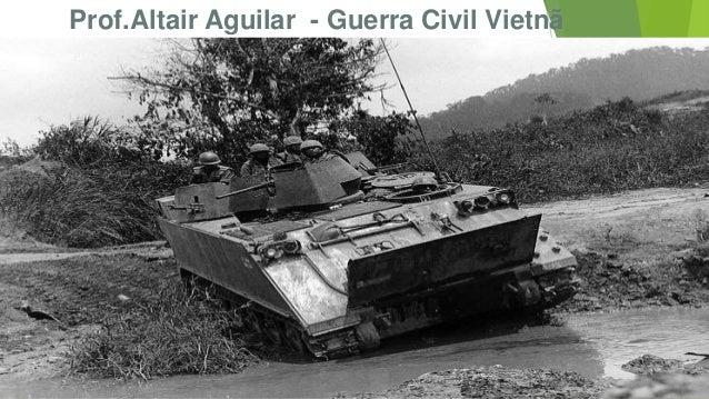 Prof.Altair Aguilar - Guerra Civil Vietnã