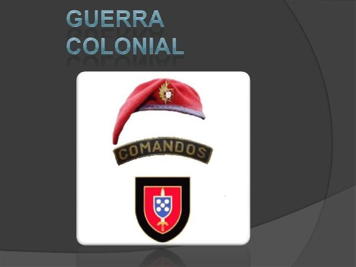 GUERRA COLONIAL<br />