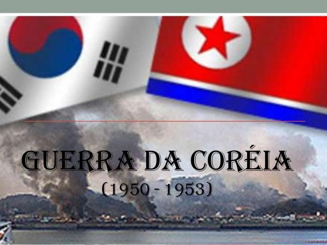 Resultado de imagem para Guerra da Coréia