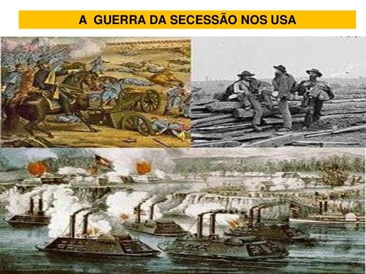 A GUERRA DA SECESSÃO NOS USA