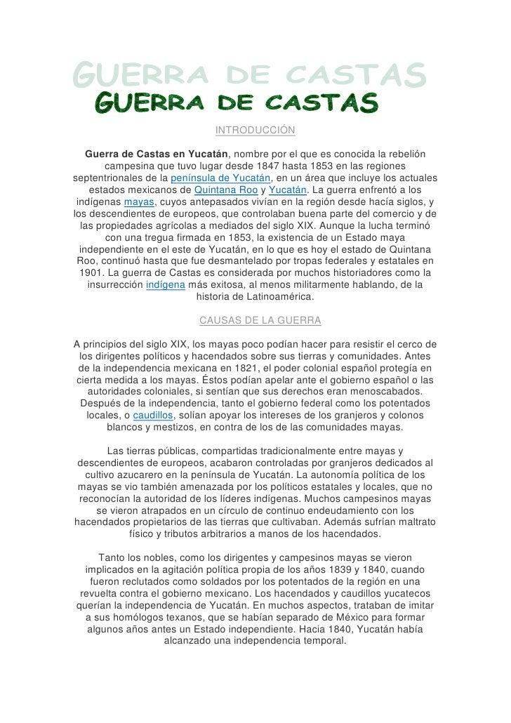 Introducción<br />Guerra de Castas en Yucatán, nombre por el que es conocida la rebelión campesina que tuvo lugar desde 18...