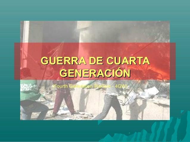 Guerra de cuarta generación