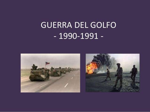 GUERRA DEL GOLFO - 1990-1991 -