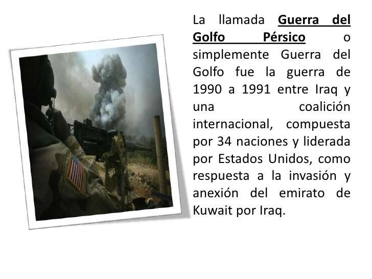 Guerra Del Golfo Slide 2