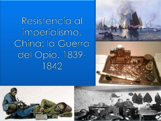  1839 Los oficiales chinos destruyen los cargamentos de opio británicos.