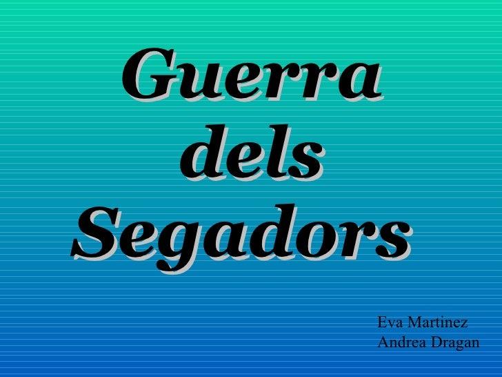 Guerra dels Segadors   Eva Martinez Andrea Dragan