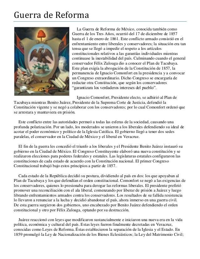 Guerra de Reforma La Guerra de Reforma de México, conocida también como Guerra de los Tres Años, ocurrió del 17 de diciemb...