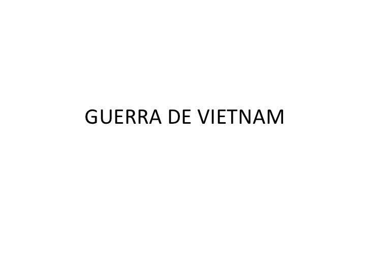 GUERRA DE VIETNAM<br />