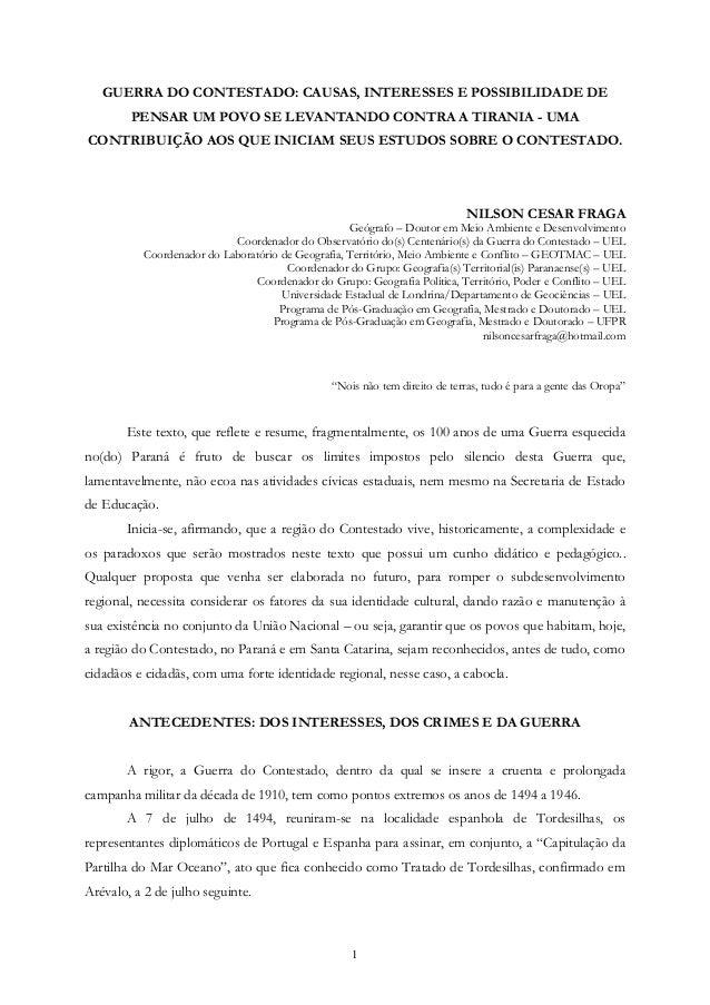 1 GUERRA DO CONTESTADO: CAUSAS, INTERESSES E POSSIBILIDADE DE PENSAR UM POVO SE LEVANTANDO CONTRA A TIRANIA - UMA CONTRIBU...