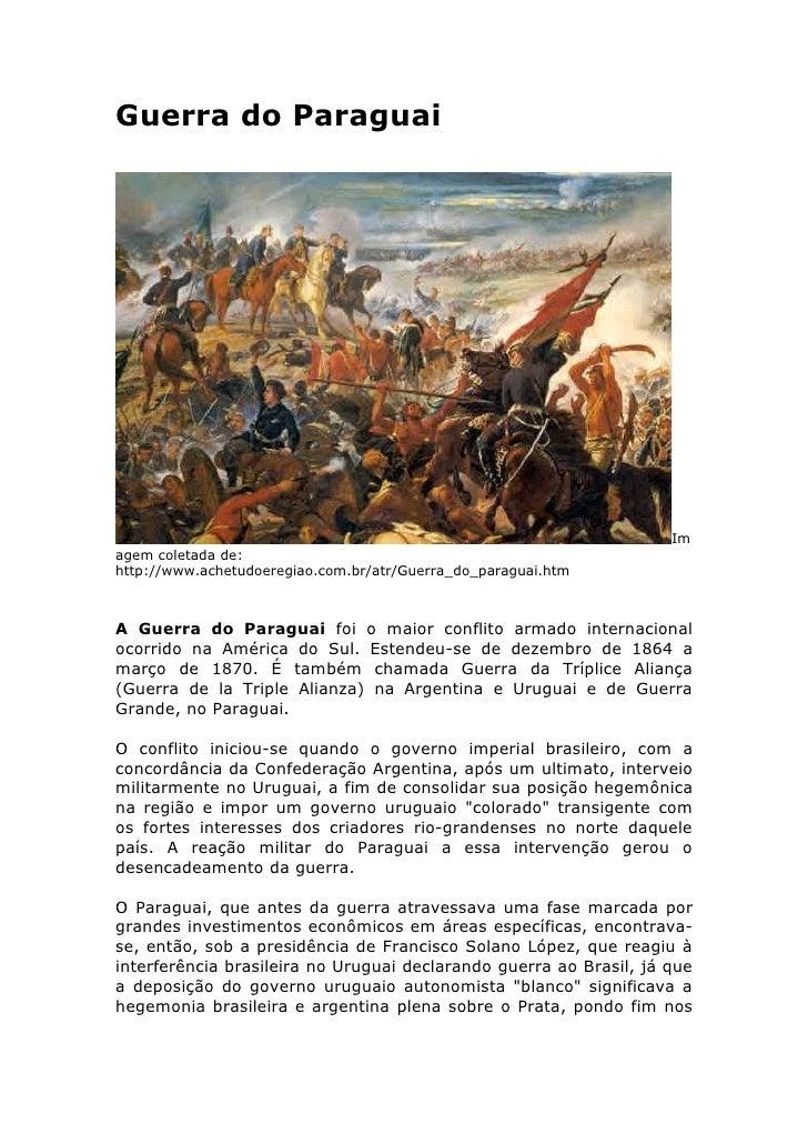 Guerra do Paraguai                                                                         Im agem coletada de: http://www...