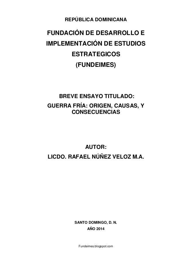 Fundeimes.blogspot.com REPÚBLICA DOMINICANA FUNDACIÓN DE DESARROLLO E IMPLEMENTACIÓN DE ESTUDIOS ESTRATEGICOS (FUNDEIMES) ...