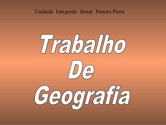 Unidade Integrada Simar Pereira Pinto