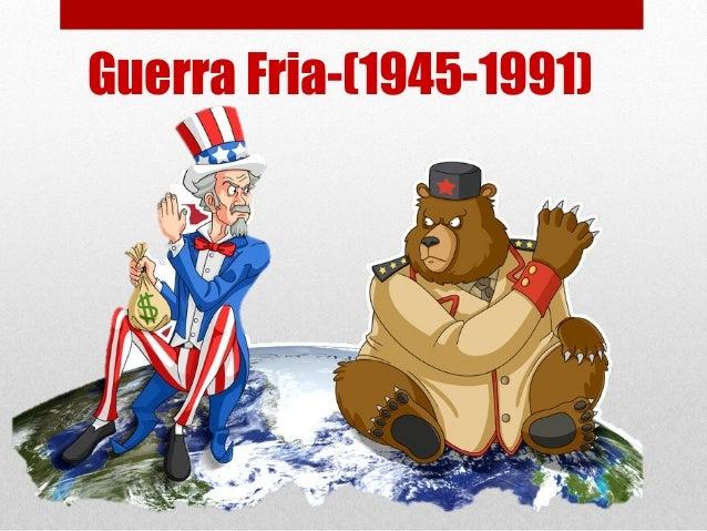 Guerra Fria-(1945-1991)