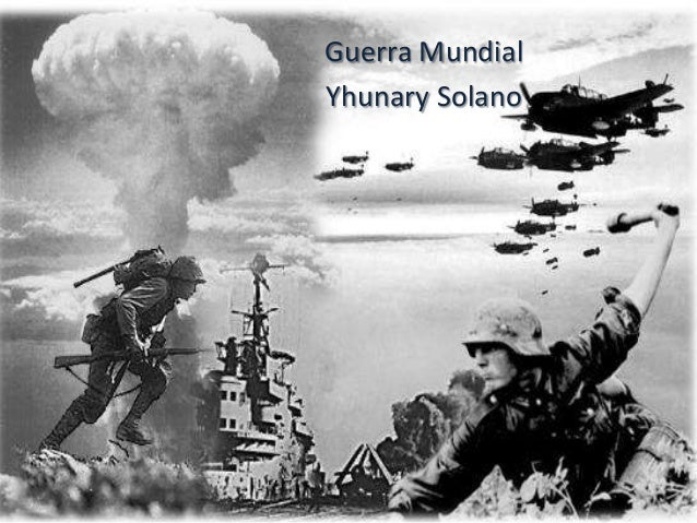 Guerra Mundial Yhunary Solano