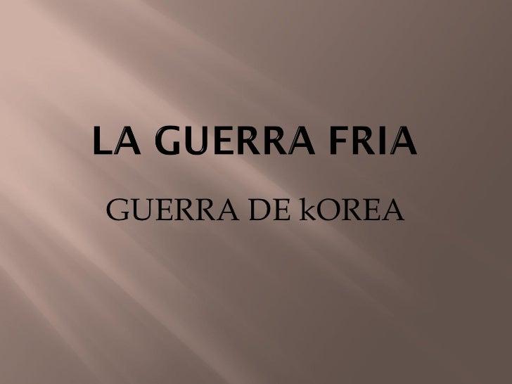    Tras tres años de guerra las consecuencias fueron horribles: un país    devastado, en especial Corea del Norte por los...