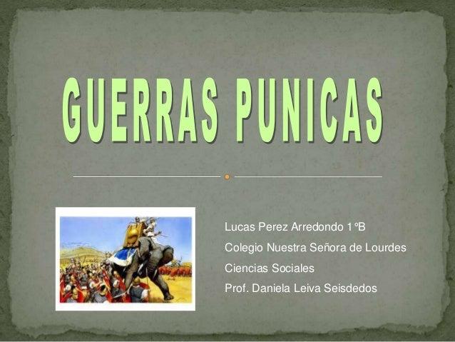 Lucas Perez Arredondo 1°B Colegio Nuestra Señora de Lourdes Ciencias Sociales Prof. Daniela Leiva Seisdedos
