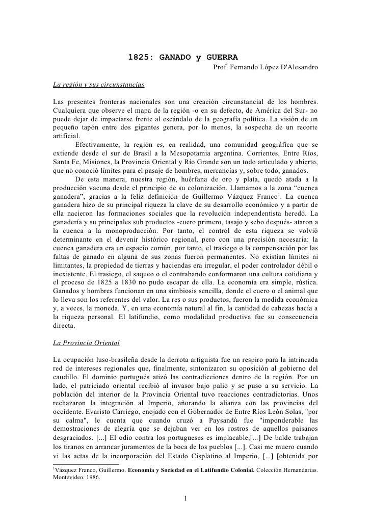 1825: GANADO y GUERRA                                                          Prof. Fernando López DAlesandroLa región y ...