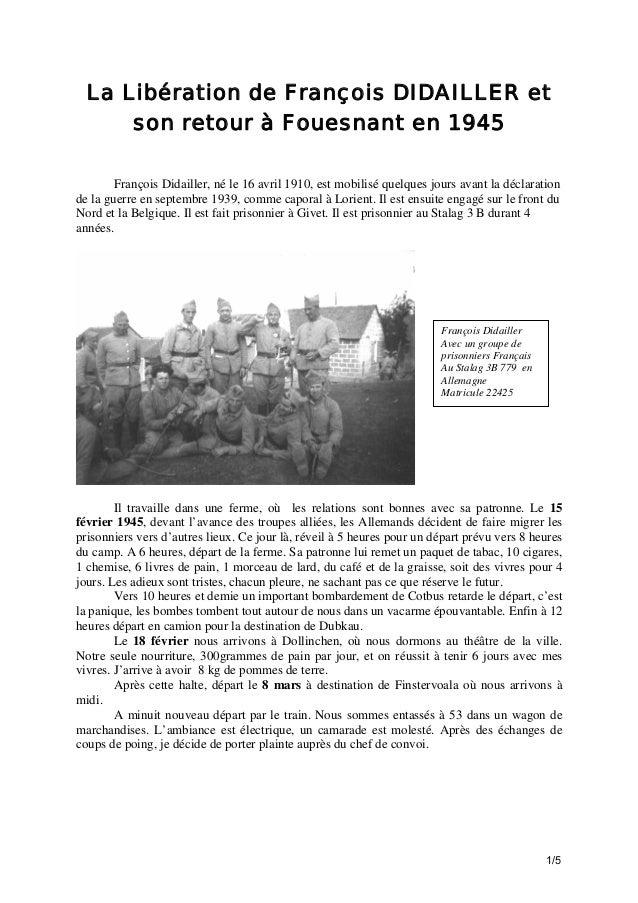 La Libération de François DIDAILLER et son retour à Fouesnant en 1945 François Didailler, né le 16 avril 1910, est mobilis...