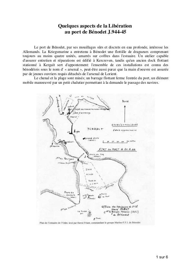 Quelques aspects de la Libération au port de Bénodet J.944-45 Le port de Bénodet, par ses mouillages sûrs et discrets en e...