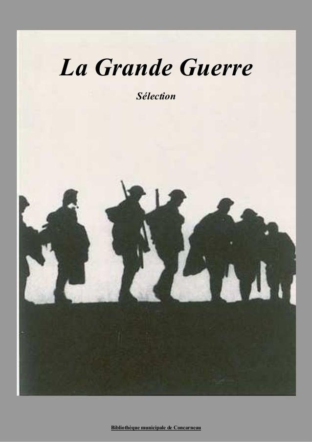 Bibliothèque municipale de Concarneau La Grande Guerre Sélection