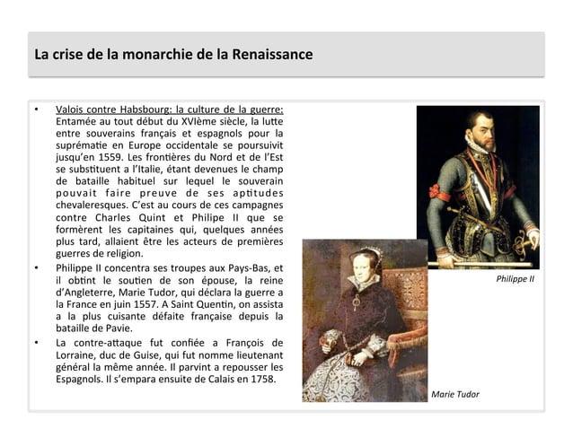 La crise de la monarchie de la Renaissance • Valois contre Habsbourg: la culture de la guer...