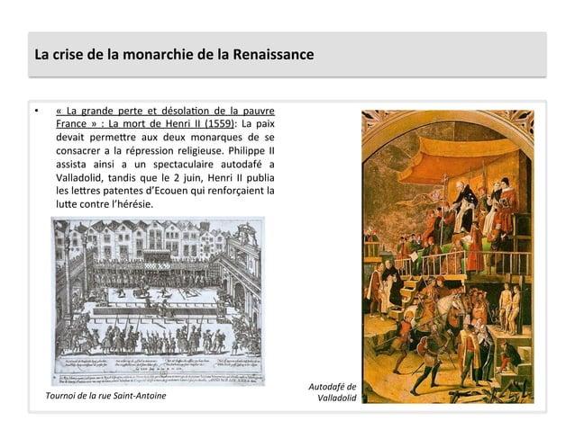 La crise de la monarchie de la Renaissance • «  La  grande  perte  et  désolaPon  de  la ...