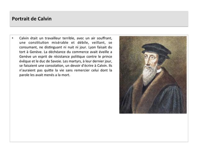 Portrait de Calvin • Calvin  était  un  travailleur  terrible,  avec  un  air  souffrant, une  c...