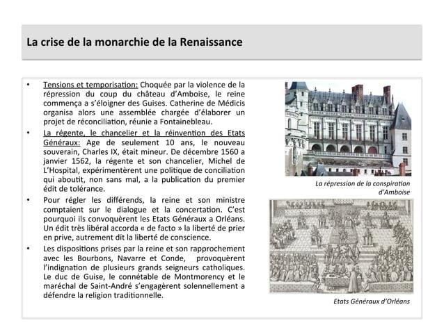 La crise de la monarchie de la Renaissance • Tensions et temporisaPon: Choquée par la violenc...
