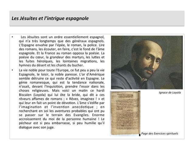 Les Jésuites et l'intrigue espagnole •  Les Jésuites sont un ordre essenPellement espagnol, qui...