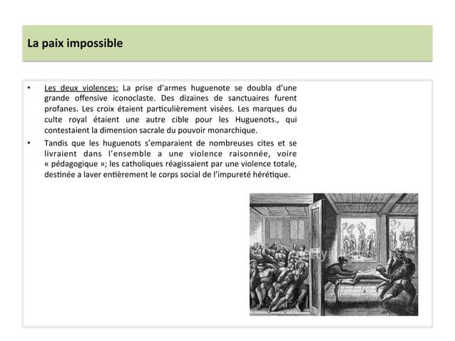 La paix impossible • Les  deux  violences:  La  prise  d'armes  huguenote  se  doubla  d'une gr...