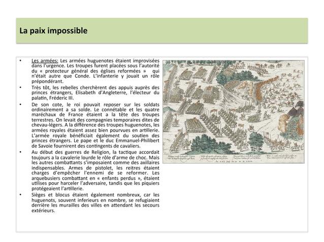La paix impossible • Les armées: Les armées huguenotes étaient improvisées dans l'urgence. Les ...