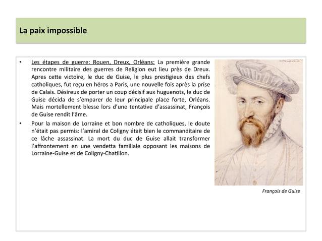 La paix impossible • Les  étapes  de  guerre:  Rouen,  Dreux,  Orléans:  La  première  grande r...