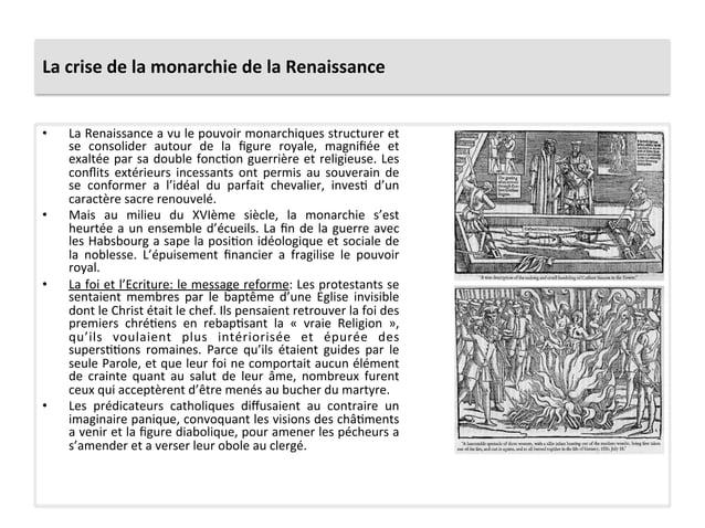 La crise de la monarchie de la Renaissance • La Renaissance a vu le pouvoir monarchiques st...