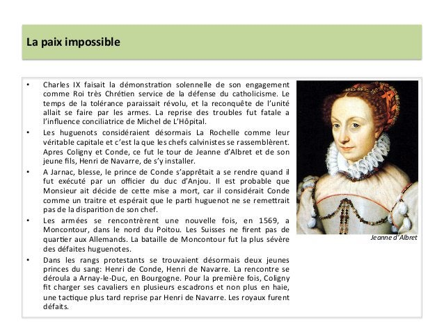 La paix impossible • Charles  IX  faisait  la  démonstraPon  solennelle  de  son  engagement comm...