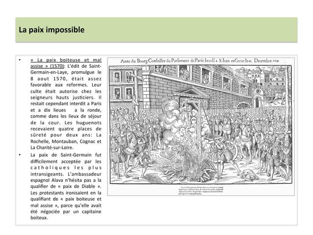 La paix impossible • «  La  paix  boiteuse  et  mal assise  »  (1570):  L'édit  de  Saint-‐G...