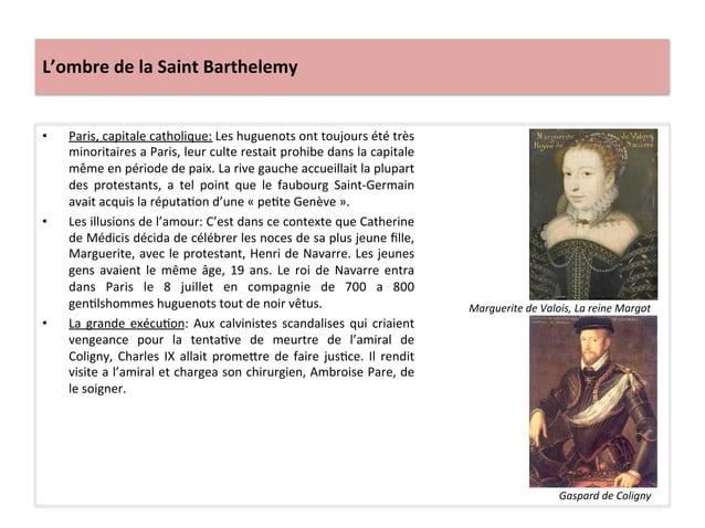 L'ombre de la Saint Barthelemy • Paris, capitale catholique: Les huguenots ont toujours été trè...
