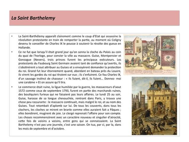 La Saint Barthelemy • La Saint-‐Barthélemy apparaît clairement comme le coup d'Etat qui assassin...