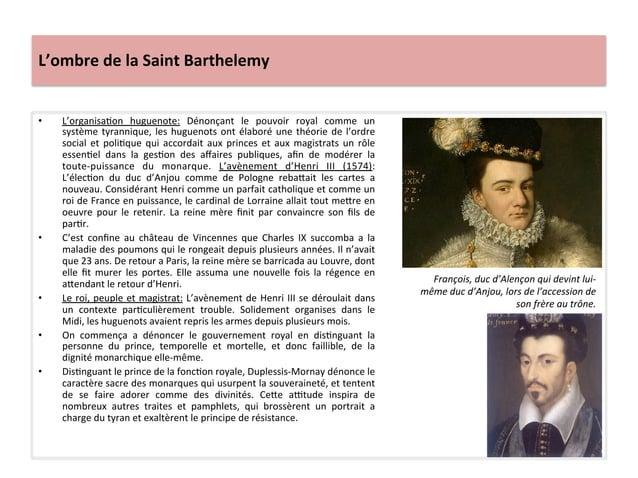 L'ombre de la Saint Barthelemy • L'organisaPon  huguenote:  Dénonçant  le  pouvoir  royal  comme ...