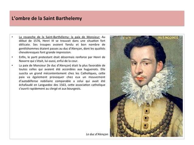 L'ombre de la Saint Barthelemy • La  revanche  de  la  Saint-‐Barthélemy:  la  paix  de  Monsi...