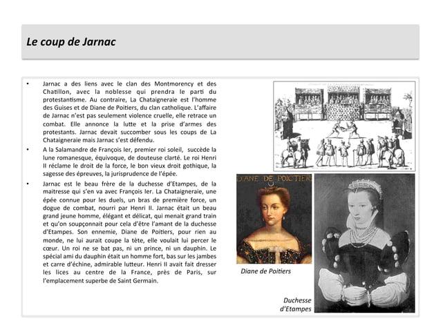 Le coup de Jarnac • Jarnac  a  des  liens  avec  le  clan  des  Montmorency  et  des ChaPll...