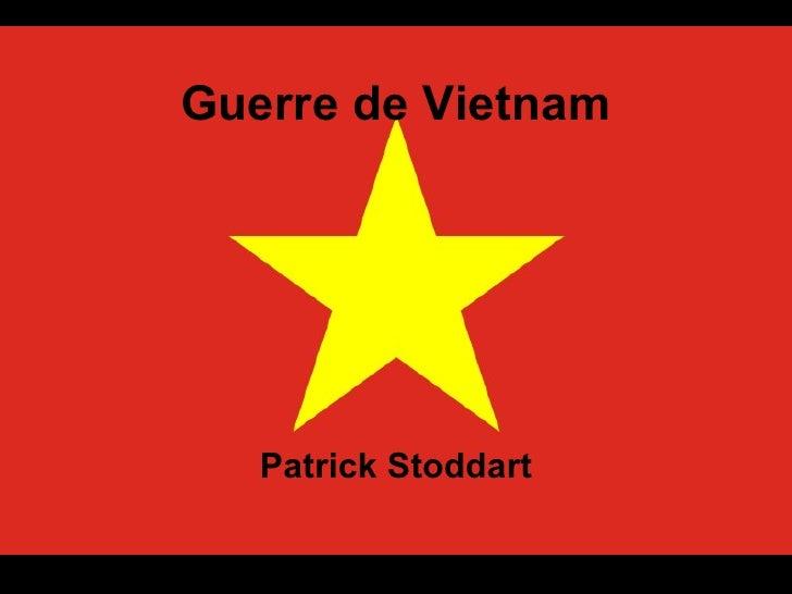 Guerre de Vietnam Patrick Stoddart