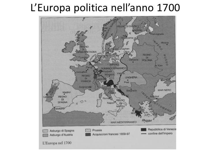 Cartina Europa 700.Guerre Del 700 In Europa