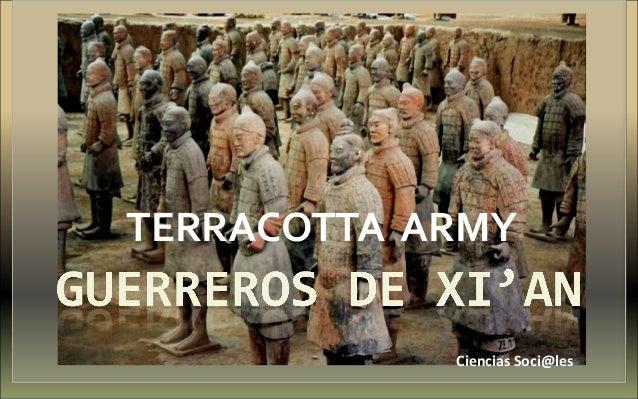 TERRACOTTA ARMY Ciencias Soci@les