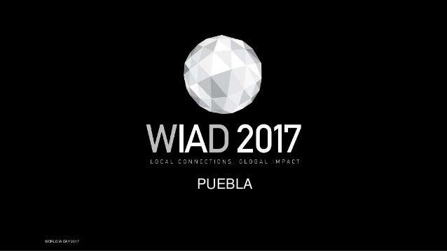 WORLD IA DAY 2017 PUEBLA