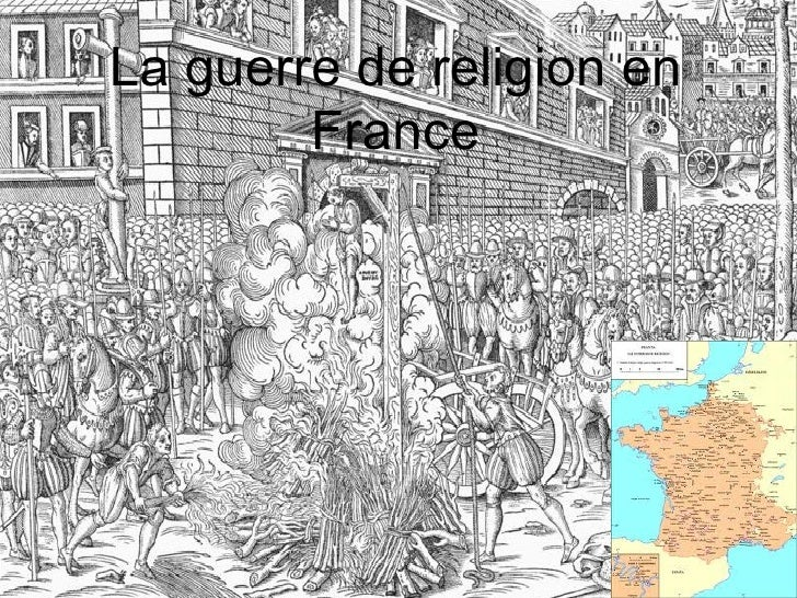 La guerre de religion en        France