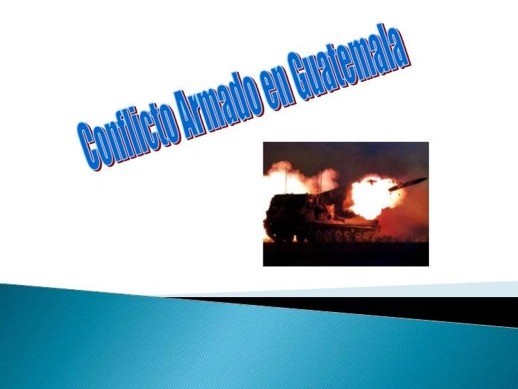 Conflicto Armado en Guatemala<br />