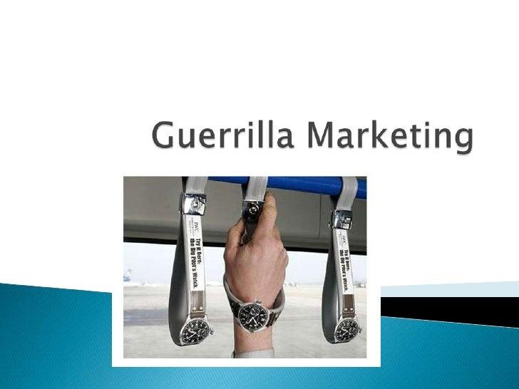 Guerrilla Marketing<br />
